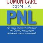 """Libro """"Comunicare con la PNL"""""""